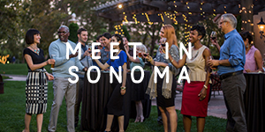 Meet in Sonoma